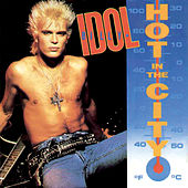 Hot In The City von Billy Idol