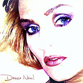 Dance Now! (New Confessions On A Dancefloor) by Jackie B.