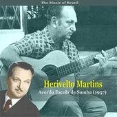 The Music of Brazil / Herivelto Martins /Acorda Escola de Samba  (1957) de Various Artists