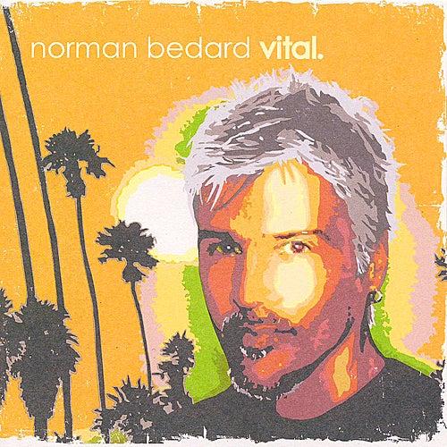Vital by Norman Bedard