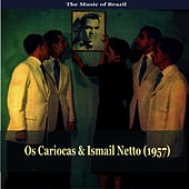 The Music of Brazil / Os Cariocas & Ismail Netto de Os Cariocas