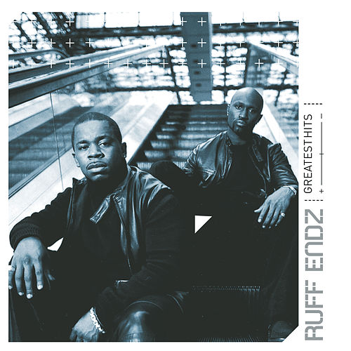 Greatest Hits by Ruff Endz