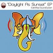 Daylight As Sunset -EP by Earthrise Sound System