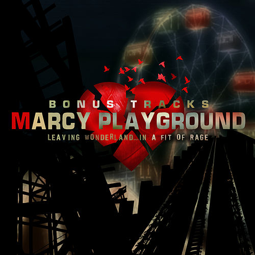 Leaving Wonderland Bonus Tracks by Marcy Playground