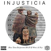 Injusticia by The BGP