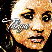 Tanya…Collection Of Hits by Tanya Stephens