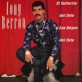 El Solterito Del Este Y Los Reyes Del Este fra Tony Berroa