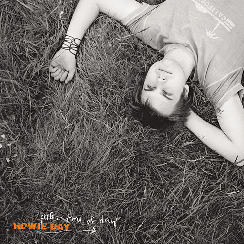 Perfect Time Of Day by Howie Day