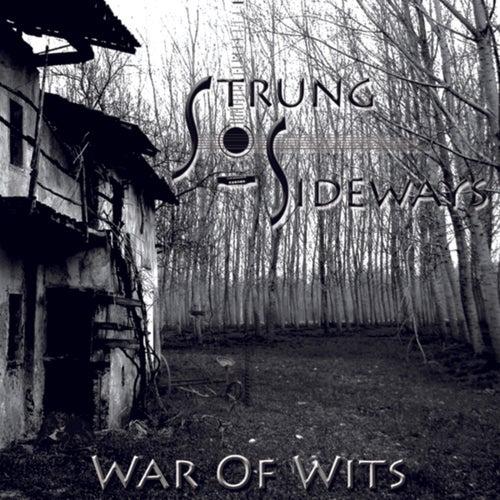 War Of Wits by Strung Sideways