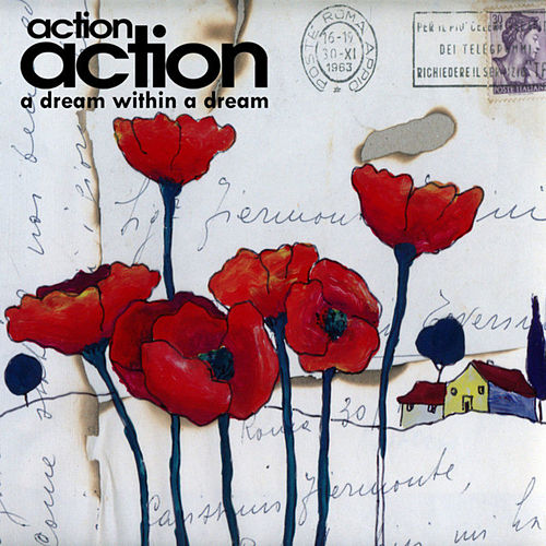 A Dream Within A Dream (Catskill Session) by Action Action