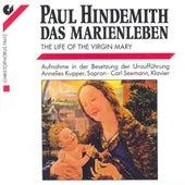 HINDEMITH, P.: Marienleben (Das) (Kupper) by Annelies Kupper