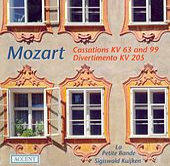 MOZART, W.A.: Cassations - K. 63, 99 / March in D major / Divertimento in D major (La Petite Bande, Kuijken) von Sigiswald Kuijken