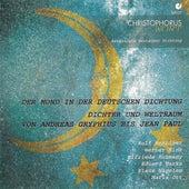 ANTHOLOGIE DEUTSCHER DICHTUNG - Der Mond In Der Deutschen Dichtung / Dichter Und Weltraum Von Gryphius Bis Jean Paul by Various Artists