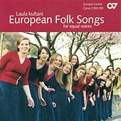 European Folk Songs For Equal Voices by Various Artists