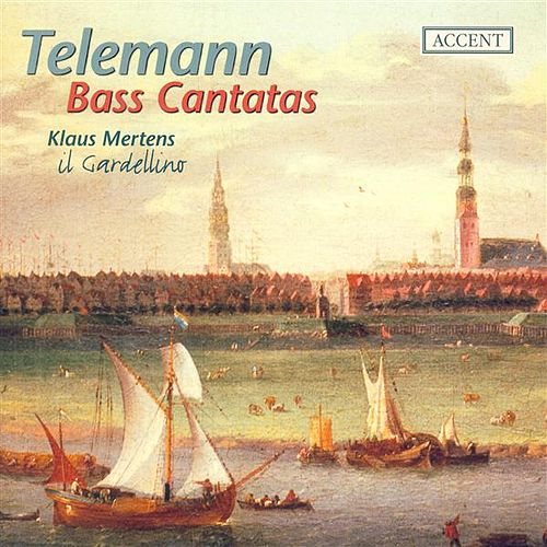 TELEMANN, G.P.: Bass Cantatas - TWV 1:529, 1:350, 1:928, 1:1724 (Mertens) by Various Artists