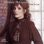 Another Woman In Love by Maureen McGovern