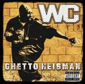 Ghetto Heisman by WC