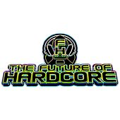 The Future Of Hardcore - EP by Various Artists