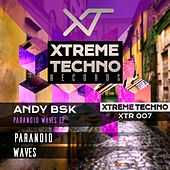 Paranoid Waves - Single by Andy Bsk