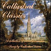 Cathedral Classics by Cathedral Voices