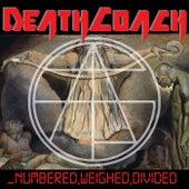 Numbered, Weighed, Divided von Death Coach
