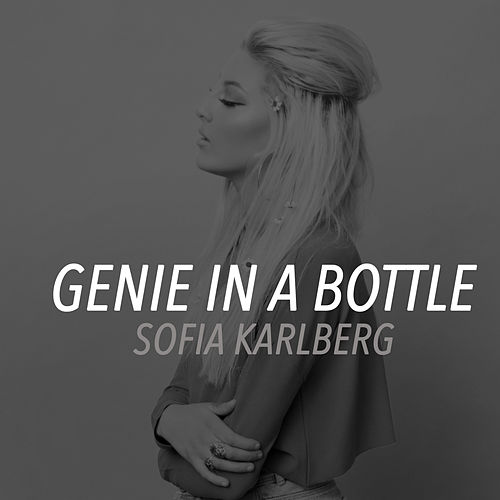 Genie in a Bottle de Sofia Karlberg