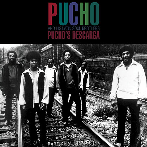 Pucho's Descarga by Pucho & His Latin Soul Brothers