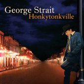 Honkytonkville von George Strait