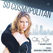 So Cosmopolitan by Sally Night