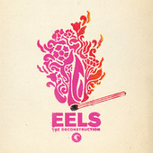The Deconstruction von Eels
