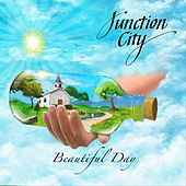 Beautiful Day by Junction City