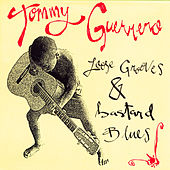 Loose Grooves and Bastard Blues by Tommy Guerrero