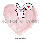 Romantic Rabbit by Various Artists