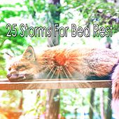 25 Storms For Bed Rest by Thunderstorm