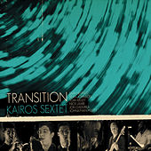 Transition by Kairos Sextet