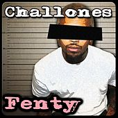 Fenty by Challones