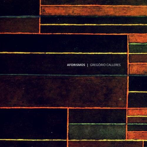 Aforismos by Gregório Calleres
