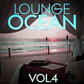 Lounge Ocean, Vol. 4 - EP von Various Artists