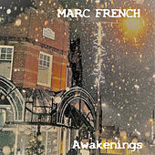 Awakenings by Marc French