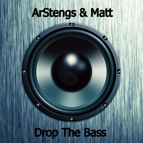 Drop The Bass by Matt