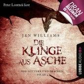 Die Klinge aus Asche - Die Kupfer Fantasy Reihe - Von Göttern und Drachen 4 (Ungekürzt) von Jen Williams