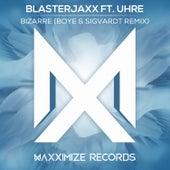 Bizarre (Boye & Sigvardt Remix) [feat. UHRE] von BlasterJaxx
