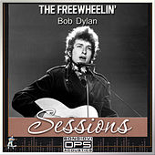 The Freewheelin' Sessions de Bob Dylan