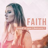 Found in You (Barriers) von Faith - The Van Helsing Chronicles
