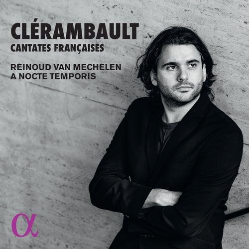Clérambault: Cantates Françaises by Benjamin Alard