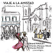 Viaje a la amistad by Various Artists