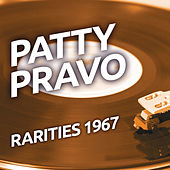 Patty Pravo  - Rarities 1967 de Patty Pravo