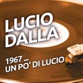 Lucio Dalla - 1967 ...un po' di Lucio di Lucio Dalla