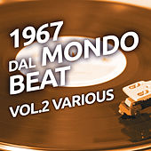 1967 Dal mondo beat, Vol. 2 by Various Artists