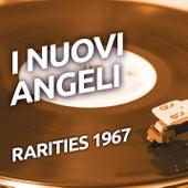 I Nuovi Angeli - Rarities 1967 de I Nuovi Angeli